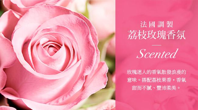 法國調製荔枝玫瑰香氛<br/><br/>Scented<br/><br/>玫瑰迷人的香氣散發意味。搭配香甜的荔枝果香,香氣甜而不膩、豐沛柔美。<br/><br/>